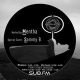 Mentha & Sammy B - Subaltern Radio 09/11/2017 Sub.FM