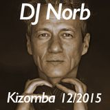 KizomBachataLounge 12/2015 Kizomba Mix Set compiled by DJ Norb