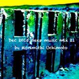 Dec 2015 deep music mix 21