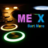 BartMore - Me X