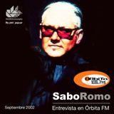 Sabo Romo Entrevista Orbita FM programa Magazine, Septiembre 2002