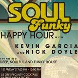"""Soul Funky Happy Hour w/Nick Doyle & Kevin """"K-Bueno"""" Garcia"""
