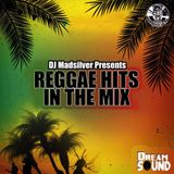 REGGAE HITS IN THE MIX