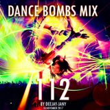 Dance Bombs Mix vol. 112 (by Deejay-jany) (18.11.2017)