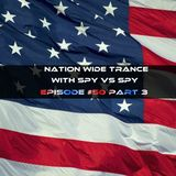 Nation Wide Trance Episode 050 Part 3 with Spy vs Spy