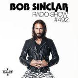 Bob Sinclar - Radio Show #492