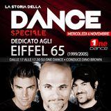 LA STORIA DELLA DANCE - SPECIALE EIFFEL 65