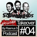 #04 - Exclusive Takeover By Rasmus S