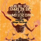"QUITE TRILL RADIO SUMMER EDITION PT.2 ""THE SUMMER LOVE EDITION"""