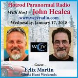Tonight John welcomes Special Guest Felix Martin of Ghost Hunt Weekends!