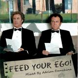 Feed Your Ego Mixtape