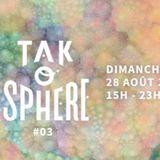 @ TAK'O SPHERE #03 - Bar Ephémère Nantes 28-08-2016