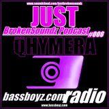 """QHYMERA """"Just Broken Soundz Podcast 006"""""""