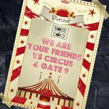 Circus vs We are your friends & Gate 9 - Bo55 & Cok3 Mashup (con intro)