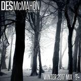 Des McMahon's Winter 2017 Mix