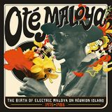 1975 - 1986: Ote Maloya The Birth Of Electric Maloya On Réunion Island