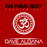 NATURAL BEAT (Preview Set) - Mixed by Dave Aldana