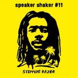 Speaker Shaker #11 - Stepping Razor