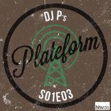Plateform S01E03