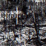 Brain Problems w/ Stephen Lee Clark
