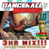 Unity Sound - Dancehall Mood 10 - Part 3 - March 2016