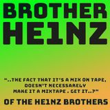 BROTHER HE1NZ - this is not a mixtape