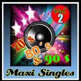Maxi Singles 70,80 & 90s Vol.2