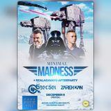 2016.12.09. Minimal Madness - Park Music Hall, Kaposvár - Friday