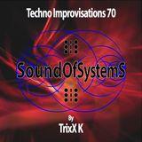 Techno Improvisations: episode 70