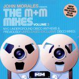 John Morales presents The M&M Mixes Volume 3 BBE Promo Mix