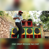 ONE DROP REGGAE MIX NA DJ CHIF (VOL.1,2017)