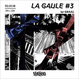 La Gaule #3 w/ Graal