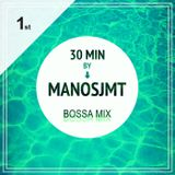 BOSSA NOVA (30 Λεπτά Mix)