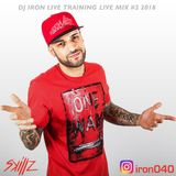 DJ IRON LIVE TRAINING MIX #2 2018