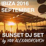 2016 SEPTEMBER [IBIZA SUNSET VINYL DJ SET] by YAN ALEXANDROVICH