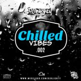 Chilled Vibes.002 // Chilled R&B, Hip Hop & Afrobeats // Instagram: djblighty