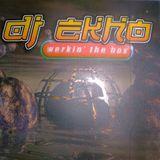 DJ Ekho - Werkin The Box Mix