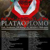 NRMixtape02_Ninja_Gaijin_-_Plata_O_Plomo_Dark_Breakmore_NR_Mixtape 02_-_18_Oct_2012_-_Melbourne