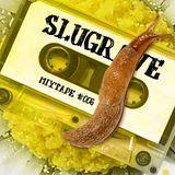 Slugrave Mixtape #006 - Side B