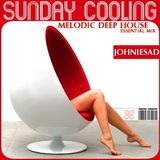 JOHNIESAD►-- ▌▌ SUNDAY COOLING ▌▌-- melodic deep house (ESSENTIAL MIX!!)►