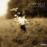 GARY BELL - FALLEN ANGEL [part-1]