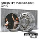 Darren Styles B2B Gammer at Westfest 2014