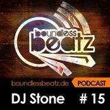Boundless Beatz Podcast #15 - DJ Stone