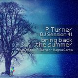 P.Turner DJ Session41 - bring back the summer