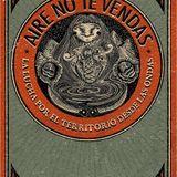 """1ªFRECUENCIA MUTANTE:Libro""""Aire no te Vendas"""" (15 de Abril, 99.1 fm Frecuencia Libre, SCLC, Chiapas)"""