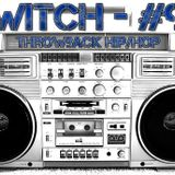 Switch - #99 (Throwback Hip/Hop)
