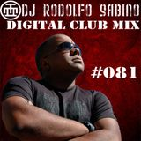 DJ Rodolfo Sabino - Digital Club Mix - Epis. 081