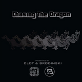 Chasing The Dragon Juice LA Mixtape By Clot & Brodinski