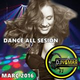 Dance All Sesion Marzo 2016 by Dj Ramon