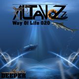 DJ Altavozzz - Way of Life 020 (Deeper)